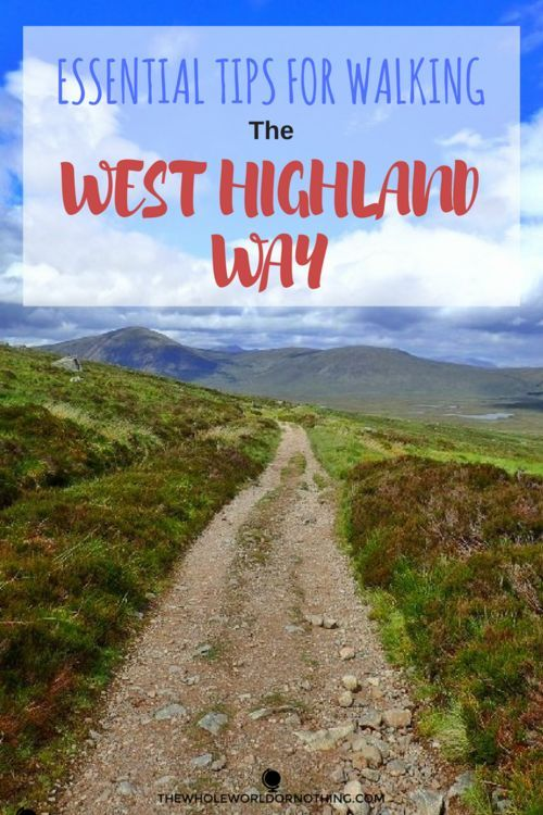 11 Essential West Highland Way Tips | How To Prepare For Hiking The West Highland Way | Best European Hikes | What To Pack For Trekking & Camping In Scotland | Long Distance Walking Route Tips | Everything You Need To Know About The Weather & Terrain On T