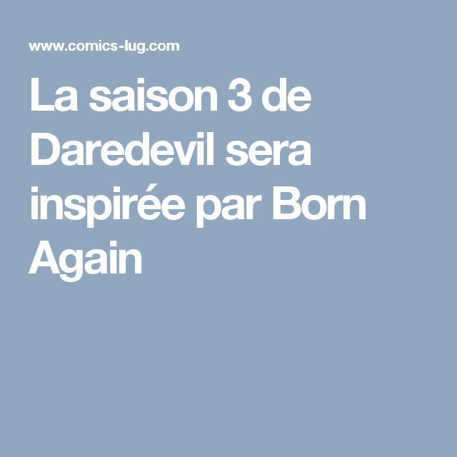 La saison 3 de Daredevil sera inspirée par Born Again