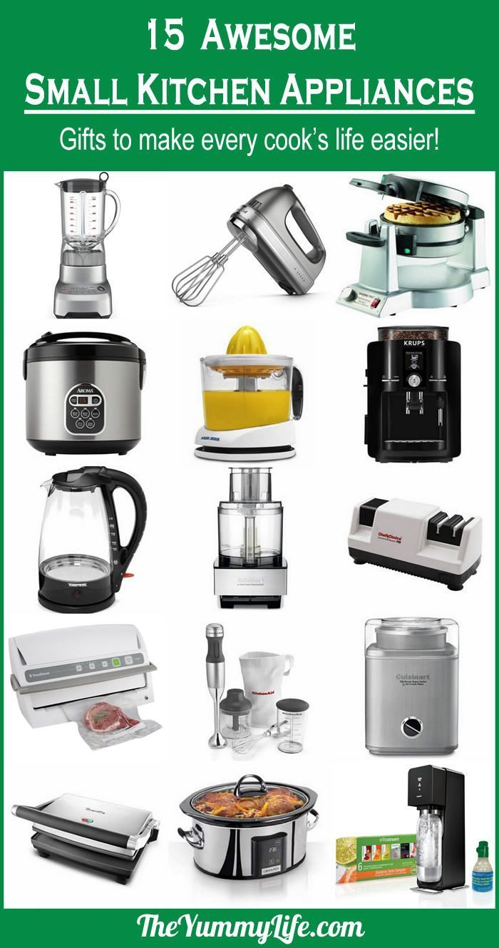 15 Awesome Small Kitchen Appliances. For Your Own Wish List Or As A Gift  Guide For Others, These Make Every Cooku0027s Life Easier! From The Yummy Life.