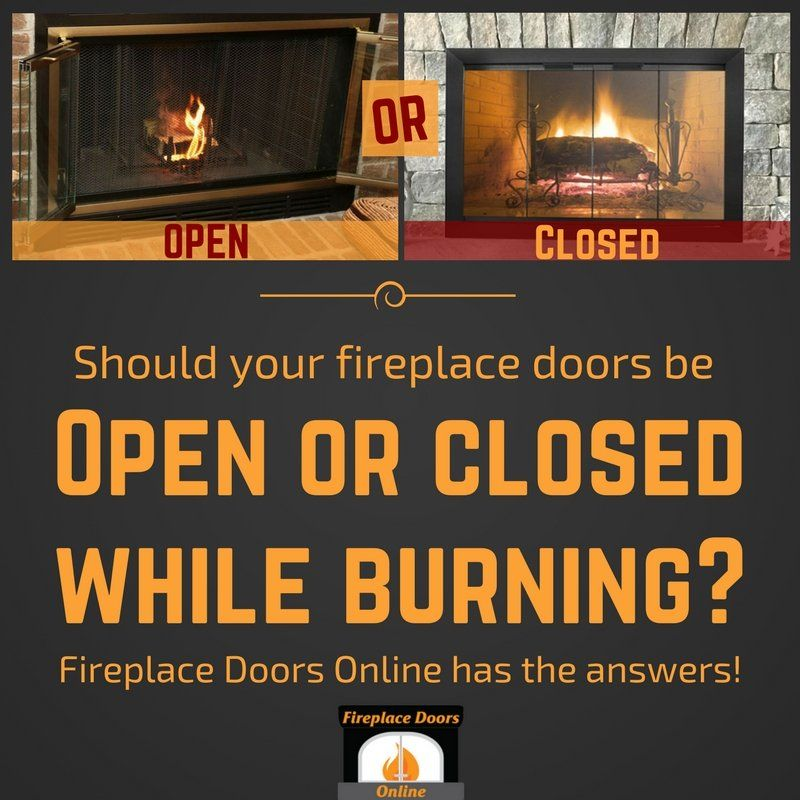 fireplace doors online insulation blog fireplace know how should your doors be open or closed while burning diy