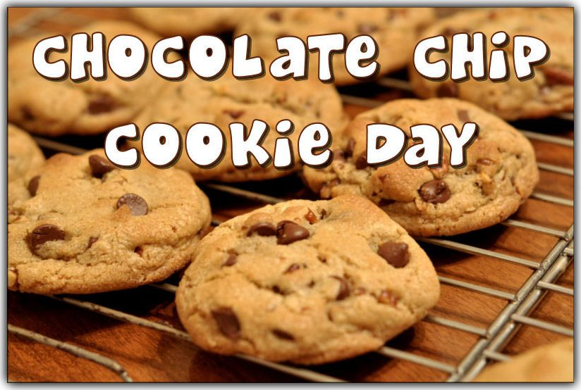 Chocolate Chip Cookie Day August 4 Chocolate Chip Cookies Chip Cookies Chocolate Chip