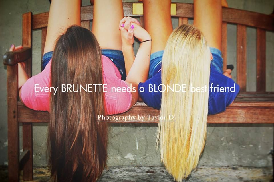 Brunette And Blonde Best Friend Quotes 39