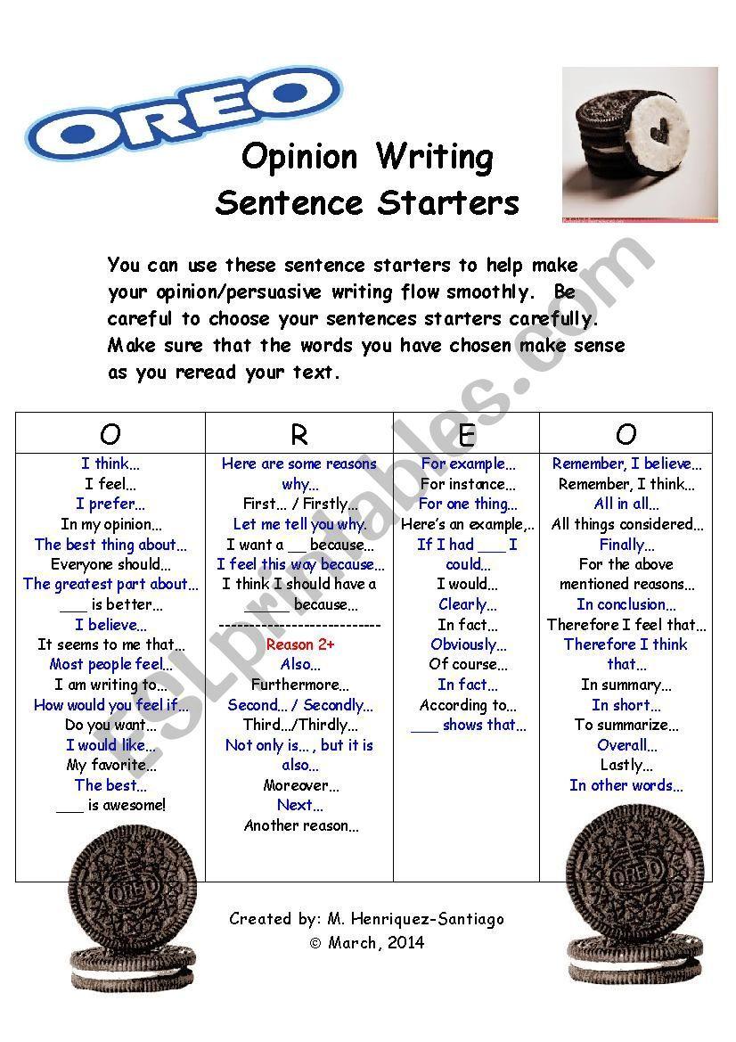Opinion Persuasive Writing Sentence Starters O R E O Model Esl Worksheet By Mhs2 Persuasive Writing Sentence Writing Persuasive Writing Examples [ 1169 x 826 Pixel ]