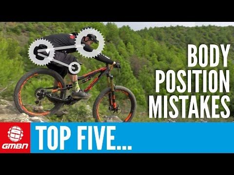 90e610cda7c19 Watch  5 Common Mountain Biking Body Position Mistakes - Singletracks  Mountain Bike News