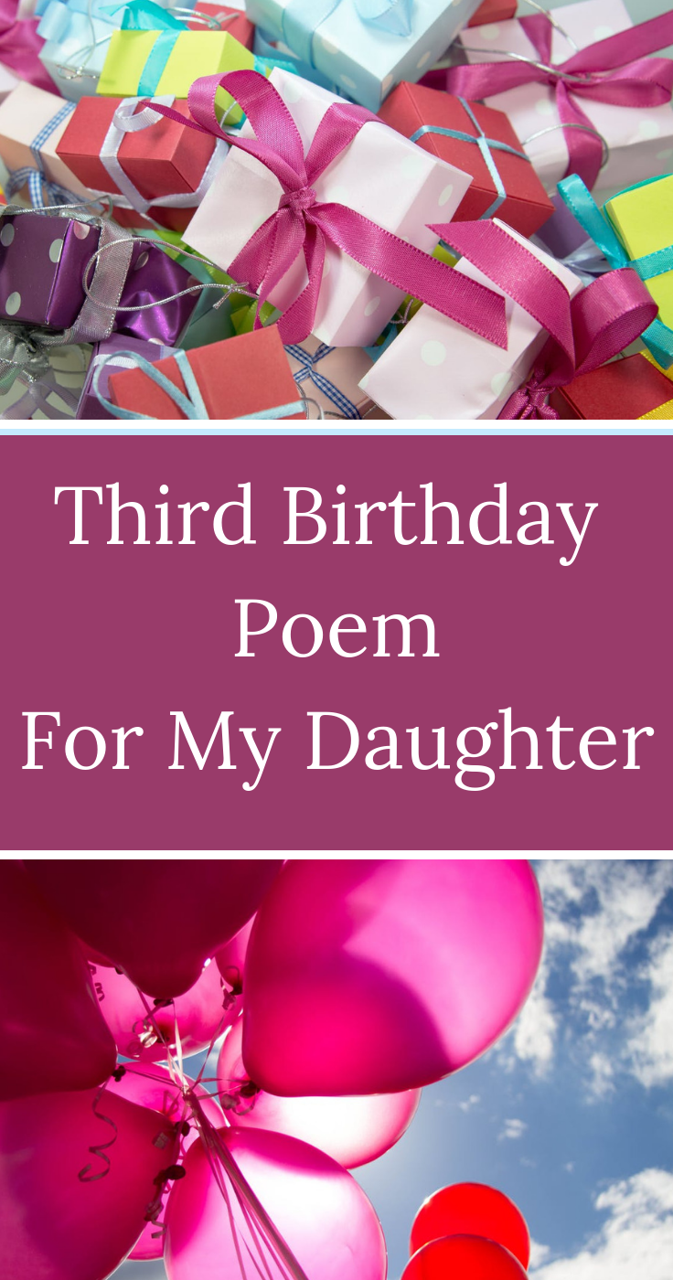 Happy 3rd Birthday A Poem For Our Daughter Birthday Poems Birthday Poems For Daughter Baby Birthday Wishes