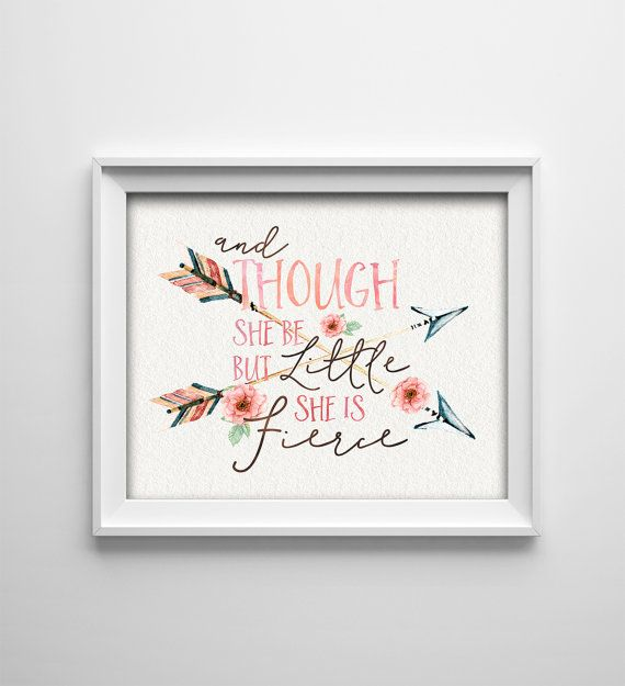 Nursery Art Printable And Though She Be But Little She Is