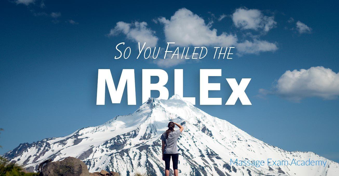 So You Failed the MBLEx | Massage business, Exam, Massage ...