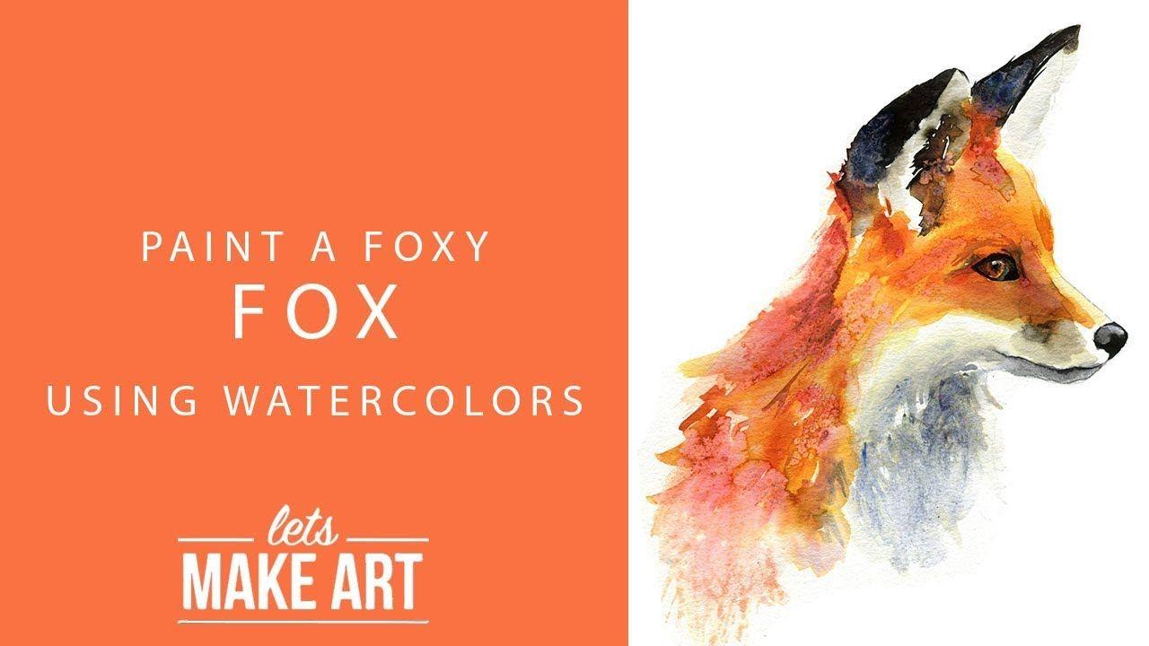 Foxy Fox Watercolor Paint Tutorial Youtube Watercolor Fox