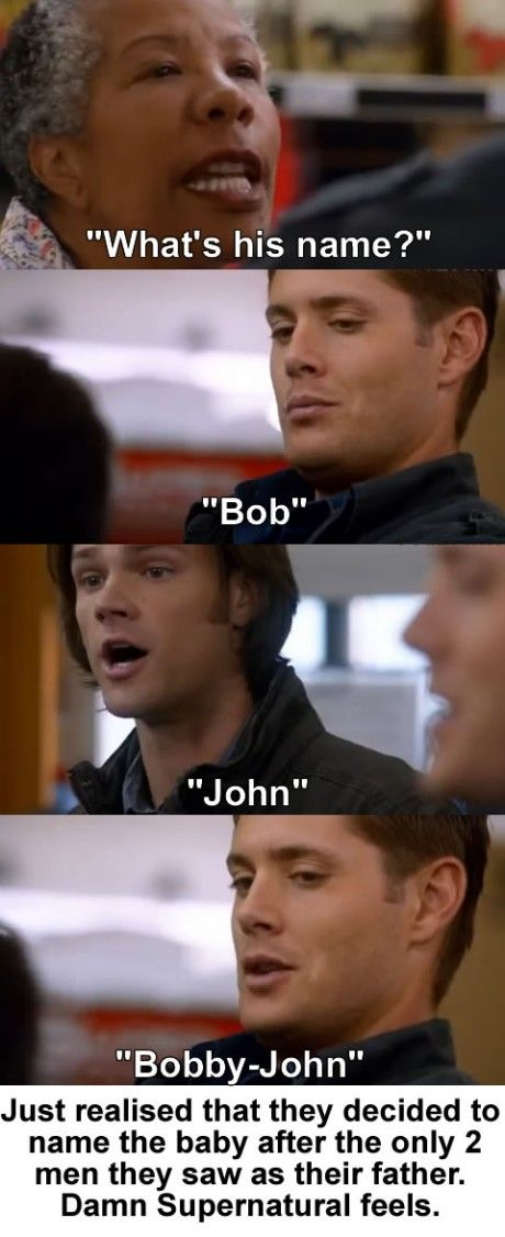 Its sad how dean said Bob instead of john though...like that was his go to. Sam? John! Because that was his father. But who tried to make sure Dean had a somewhat normal life? Who took him out to throw a baseball just because? Bobby Singer.