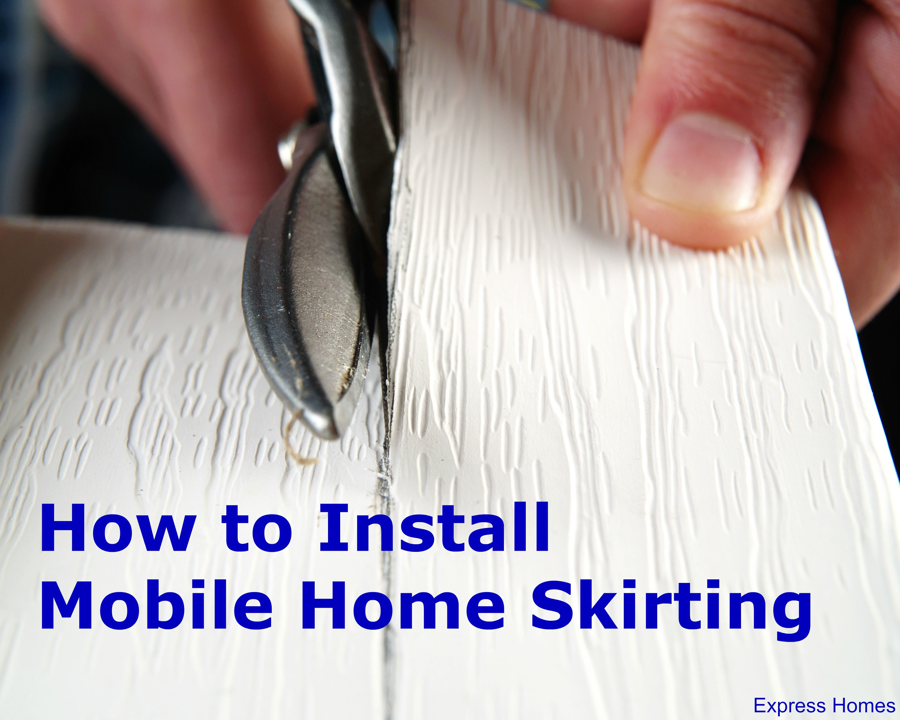How to Install Mobile Home Skirting - Why pay someone to install ...