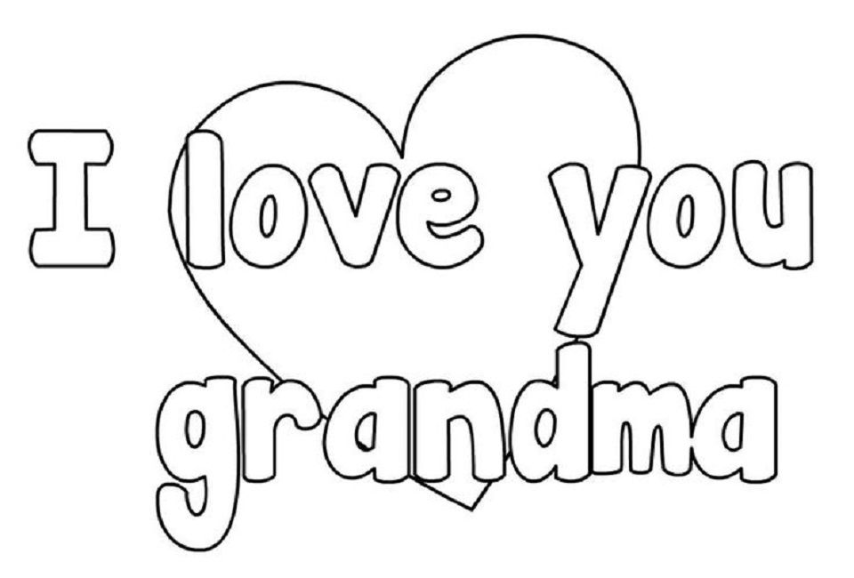 Coloring Pages I Love You Grandma Love Pinterest Mothers Day