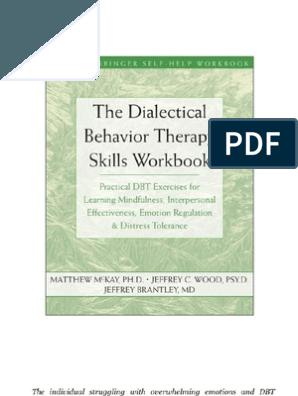 Dbt Skills Workbook Coping Skills Dialectical Behavior Therapy Dbt Workbook