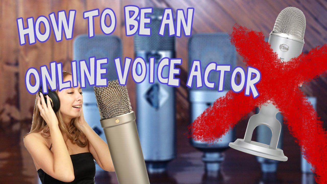 How to be an Online Voice Actor The voice, Voice actor