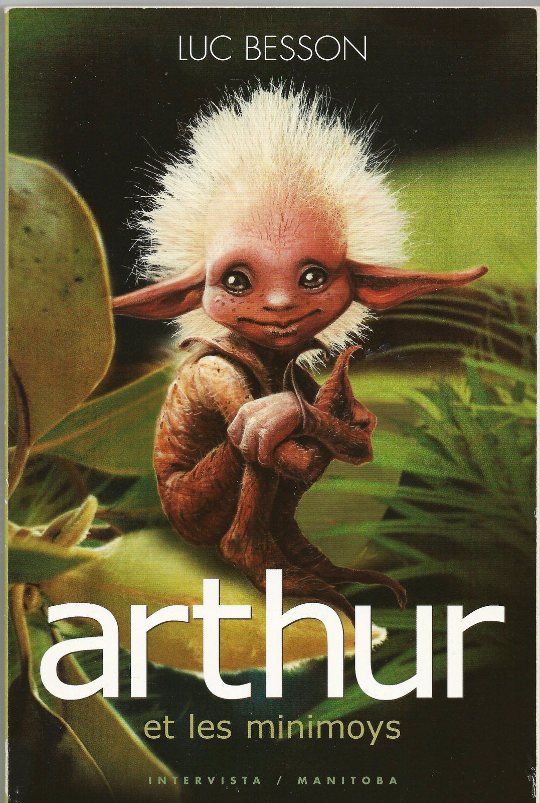 Arthur Et Les Minimoys Invisibles Set 4x Children Books French Ed Luc Besson Luc Besson Arthur And The Invisibles Forest Creatures