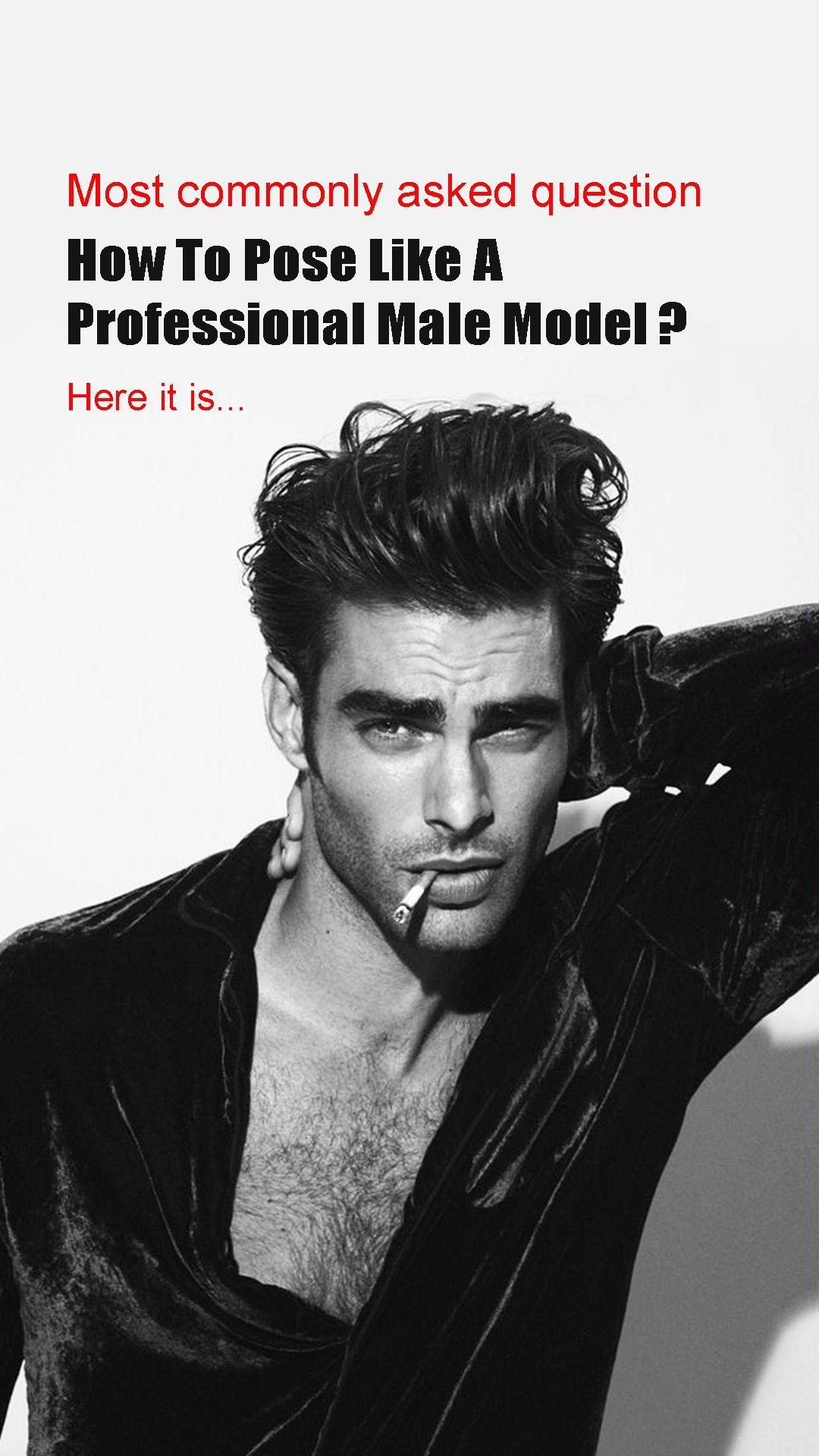 d4a0de7c90414d733d6d0bdb724738cc - How To Get A Job As A Male Model