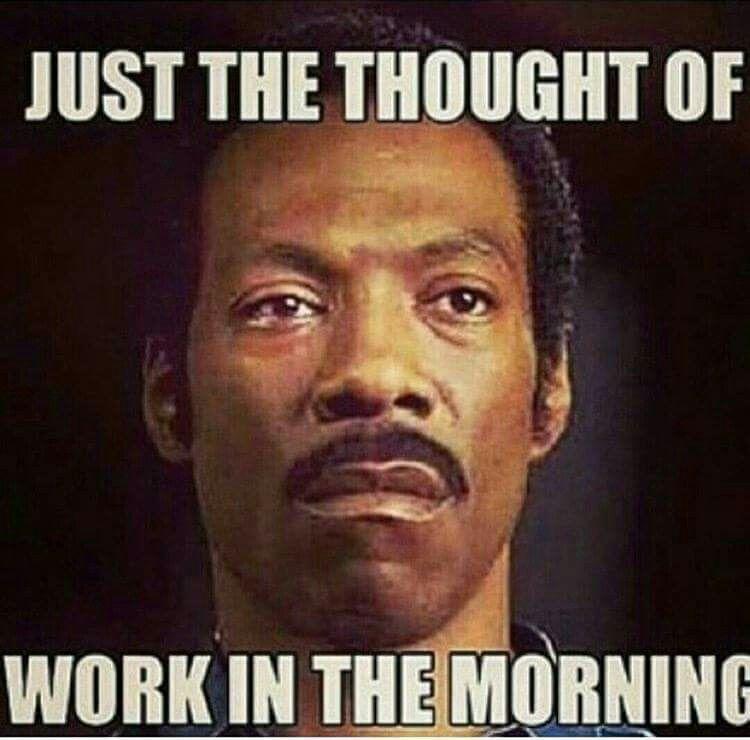 Sunday Night Work Jokes Work Humor Stress Humor