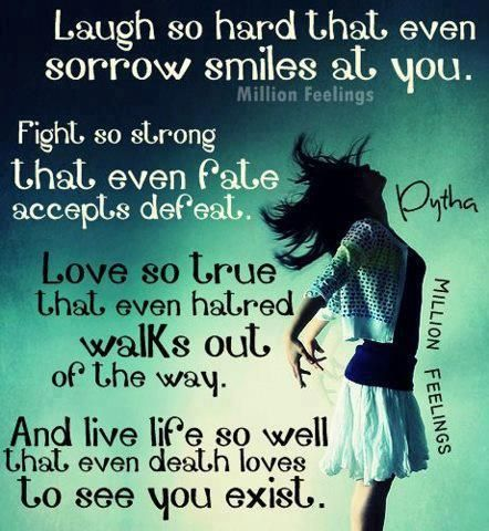 Quotes About Death And Life Fair Lifequotesquotesayingssayinglaughfighttrue 442×480