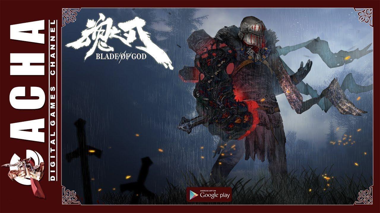 Blade of god 魂之刃 demo cn android gameplay