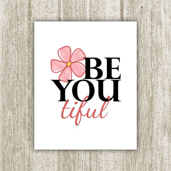 Be You Tiful Printable Beautiful Print 8x10 Instant Download Be You Tiful Wall Art Beautiful Sign Nursery Decor Girl Canvas Painting Diy Wall Printables