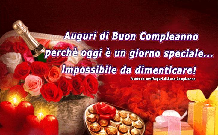 Auguri Di Buon Compleano Auguri Di Buon Compleanno Perche Oggi E Un Giorno Speciale Impossibile Da Di Auguri Di Buon Compleanno Buon Compleanno Compleanno
