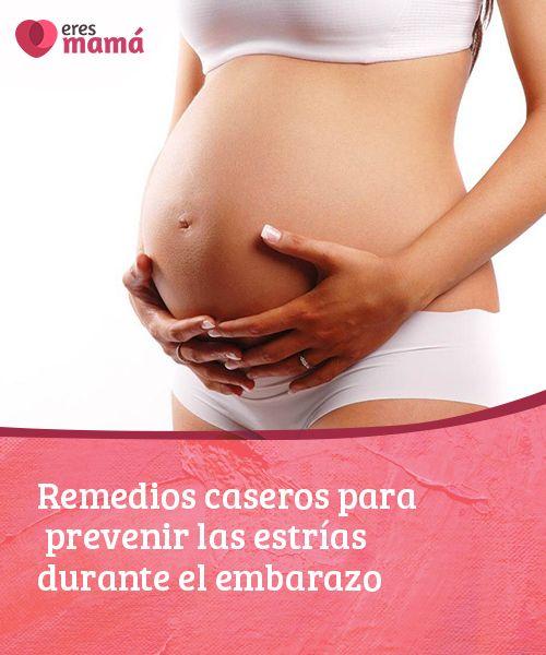 Como evitar las estrias durante el embarazo remedios caseros