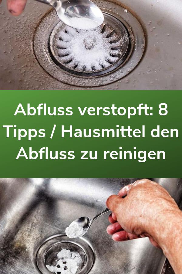 Abfluss Verstopft 8 Tipps Hausmittel Den Abfluss Zu Reinigen Reinigen Hausmittel Abfluss Tips