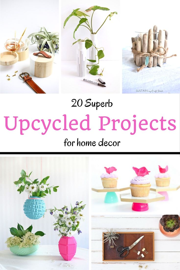 20 Upcycled Home Decor Projects - | Craft, Easy diy projects and ...