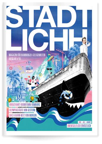 STADTLICHH Magazin für Hamburger Gelegenheiten