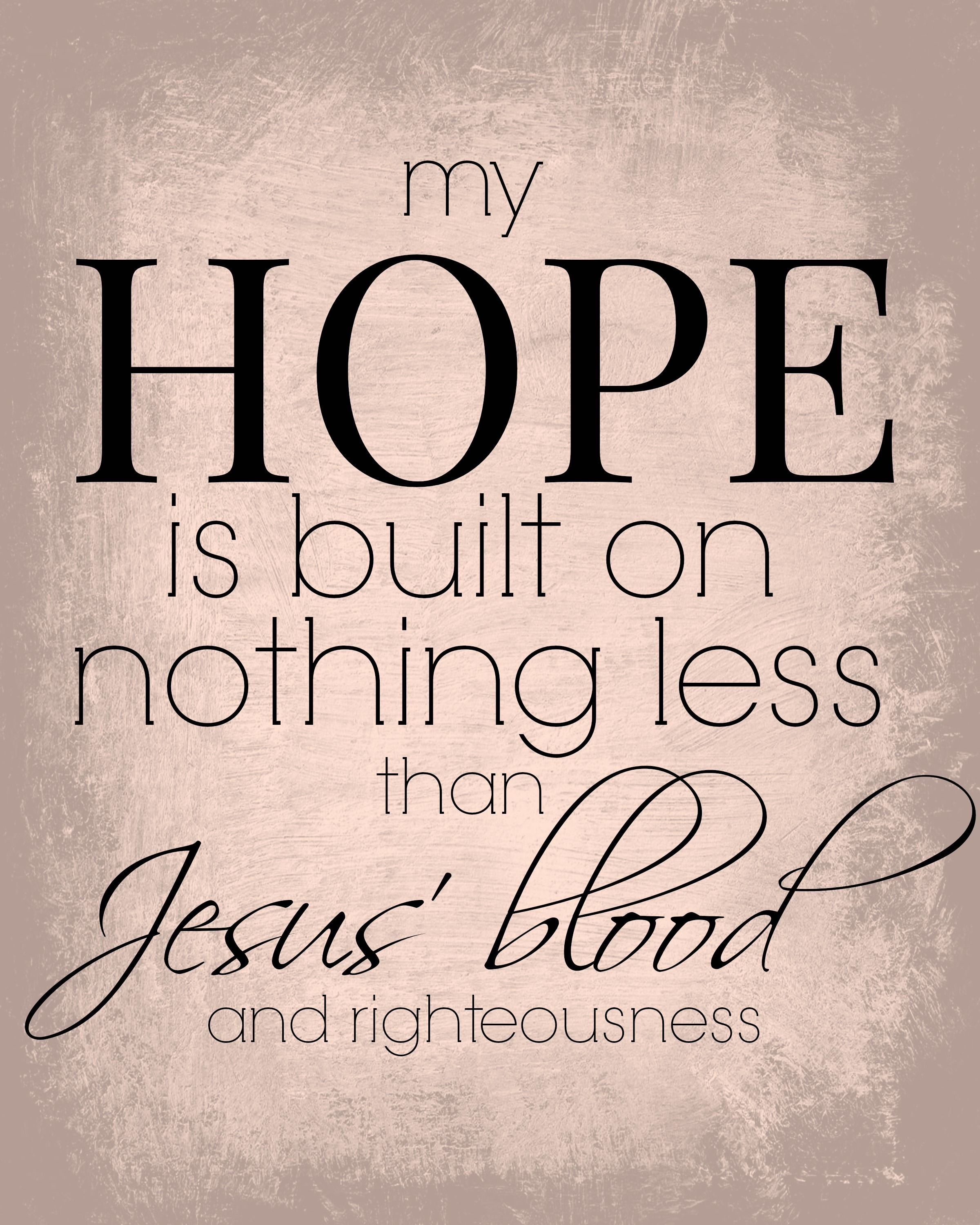 FREE PRINTABLE to remind us of our only HOPE JESUS
