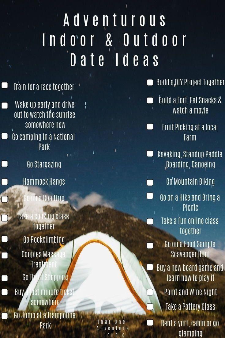 Best adventurous indoor and outdoor date ideas oh wait