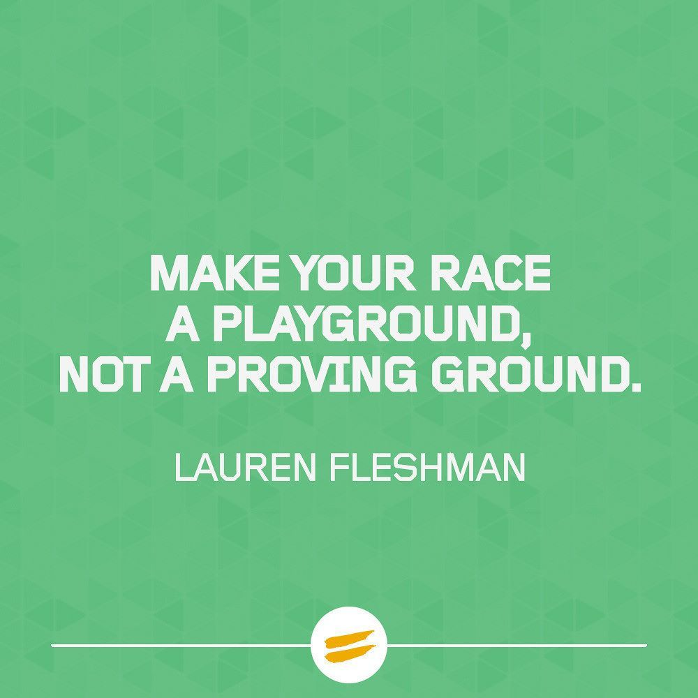 "Some #MidweekMotivation for you now: ""Make your race a playground not a proving ground."" - Lauren Fleshman  #running #tribesports #ownyourmarks #ukrunchat #runchat #parkrun #instarunners #runners #run #instarunner #instarunning #instarun #runner #igrunning #igrunner #igrunners #igrun #runningaddict #gorunit #runningfriends #sportswear #runninggear #racegear #runningclothes #marathon #halfmarathon #5k #training #motivation"