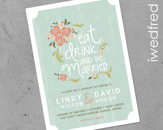 Wedding Invitations Eat Drink And Be Married: Eat Drink And Be Married Floral Wedding Invitation