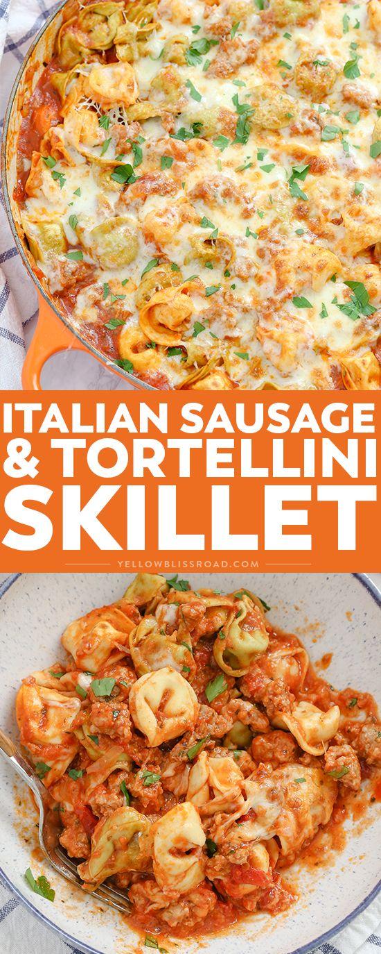 Cheesy One Pan Italian Sausage Tortellini Skillet Recipe Tortellini Recipes Italian Sausage Recipes Sausage Tortellini