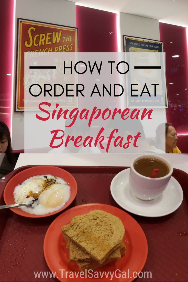 How To Order And Eat A Typical Singapore Breakfast Travel Savvy Gal Eat Travel Food Food Guide