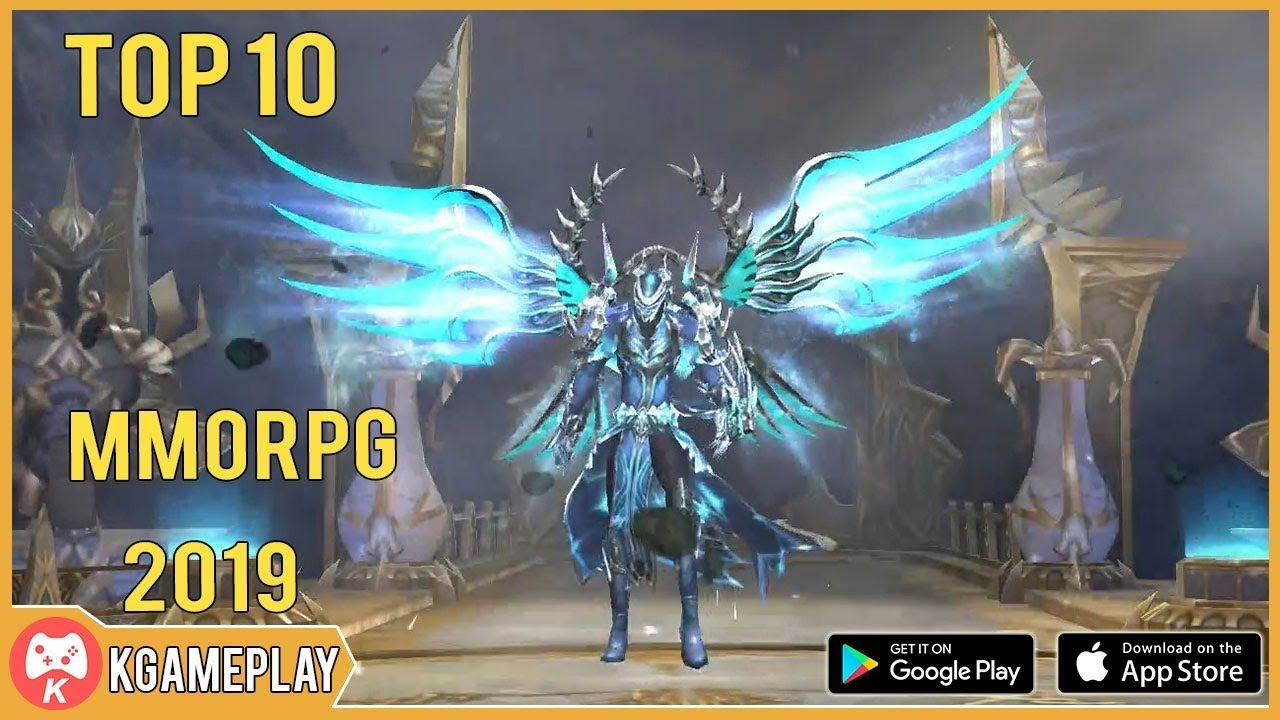 Top 10 MMORPG iOS Android 2019 Q1