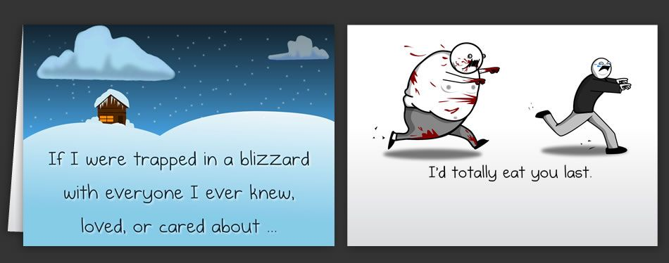 Horrible Cards Greeting Cards by The Oatmeal these are – Funny Inappropriate Birthday Cards