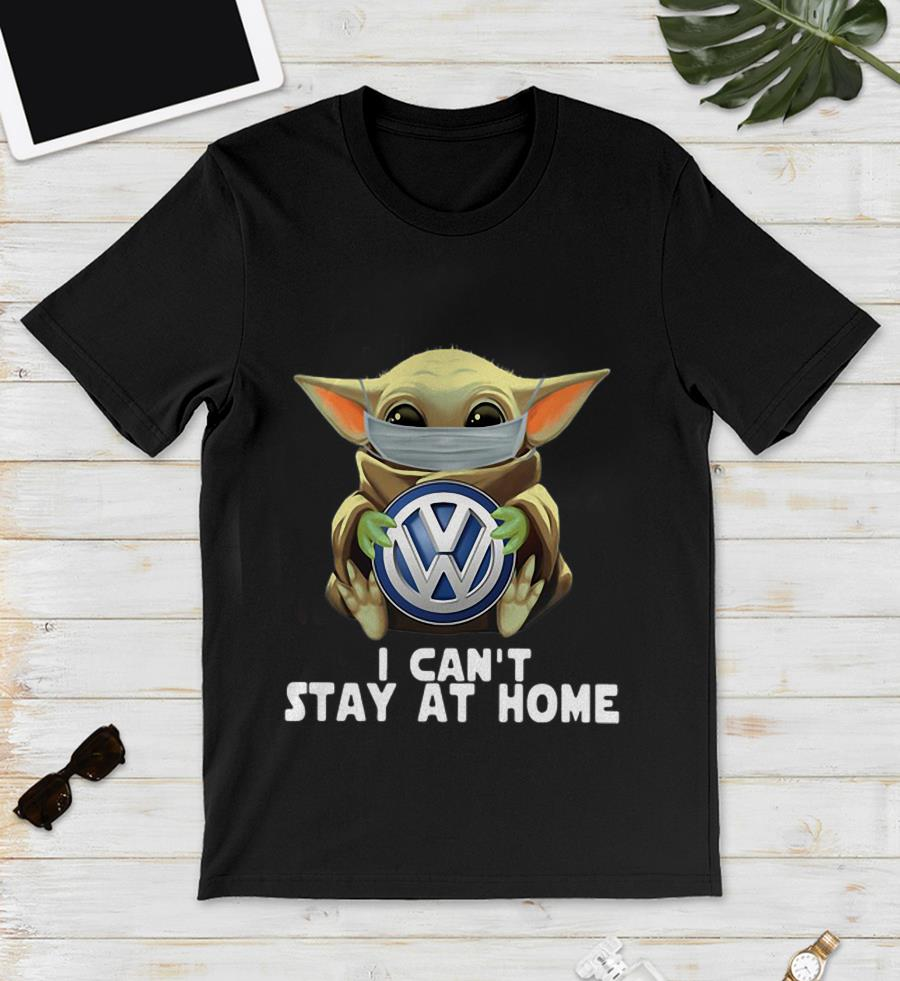 Baby Yoda Volkswagen I cant stay at home quarantine 2020 t-shirt #stayathome