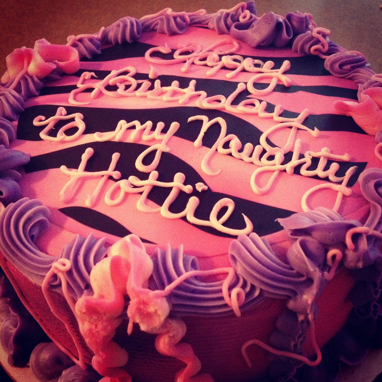 Happy Birthday Zebra Cake Bff Naughty Hottie Pink Purple
