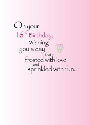 Happy Birthday Verses 16th Wishes Girl Quotes Card Sayings