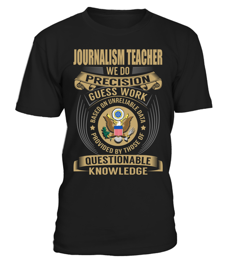"# Journalism Teacher .  Special Offer, not available anywhere else!      Available in a variety of styles and colors      Buy yours now before it is too late!      Secured payment via Visa / Mastercard / Amex / PayPal / iDeal      How to place an order            Choose the model from the drop-down menu      Click on ""Buy it now""      Choose the size and the quantity      Add your delivery address and bank details      And that's it!"