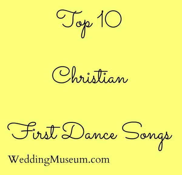 Christian songs can also be great love songs for the First Dance ...
