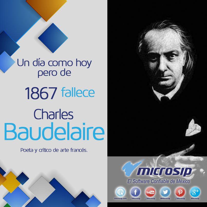 Un día como hoy 31 de agosto pero de 1867 muere Charles Baudelaire, poeta y crítico de arte francés.