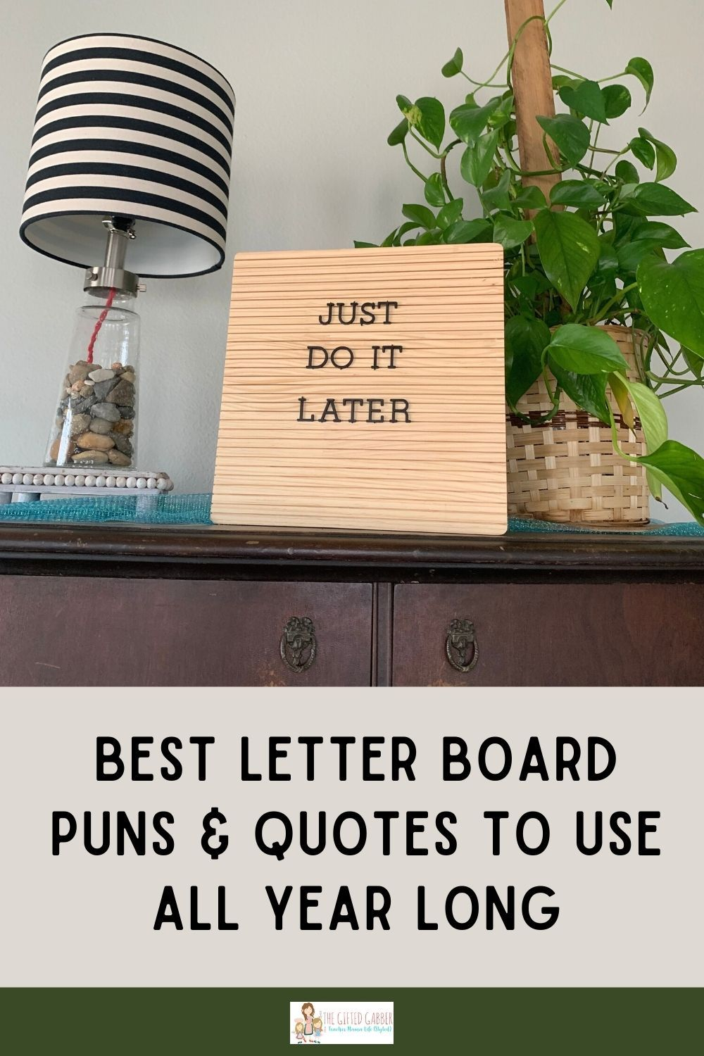 100 Funny Letter Board Quotes for All Year