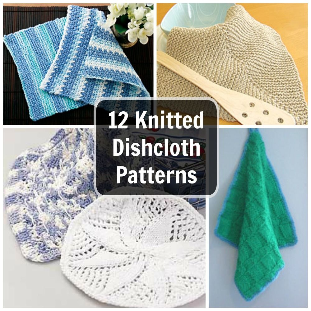 12 Knitted Dishcloth Patterns: Easy Knitting Patterns for the ...