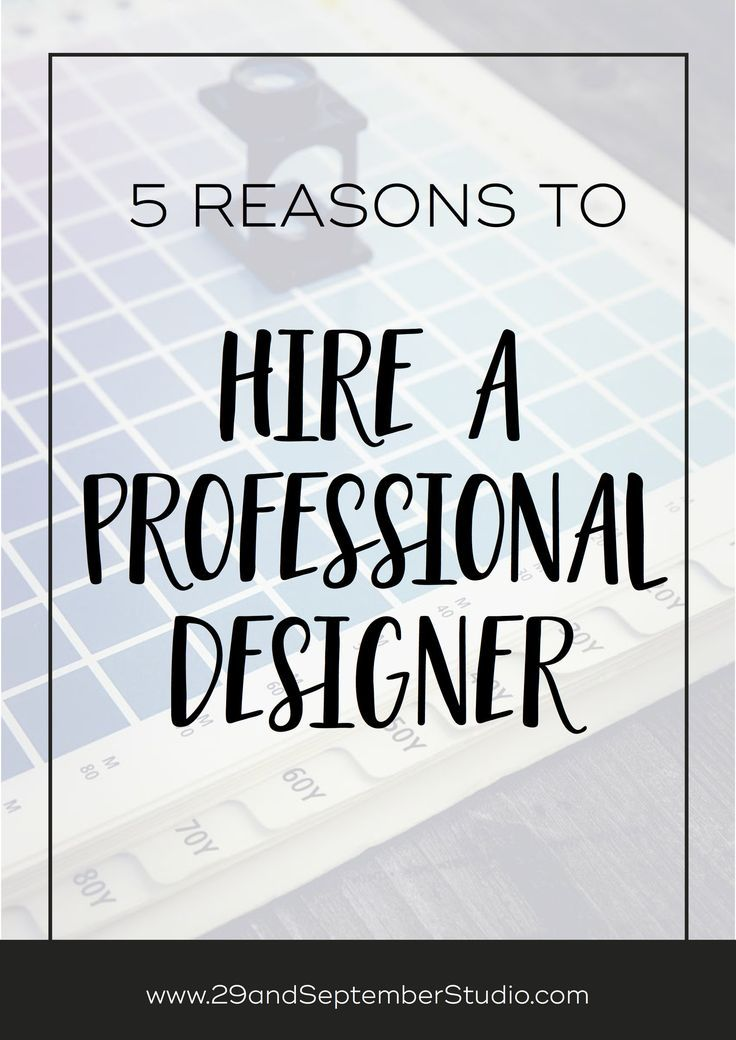 5 reasons why you should hire a professional designer
