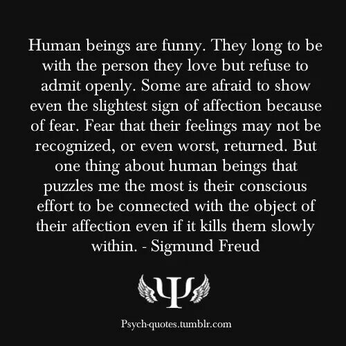 Sigmund Freud Quote On Human Nature And Love Psych Quotes Psychology Quotes Words