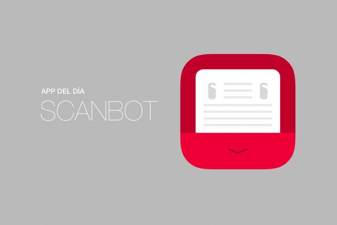 App Del Día Scanbot Convertir A Pdf Apps Portafolio Digital