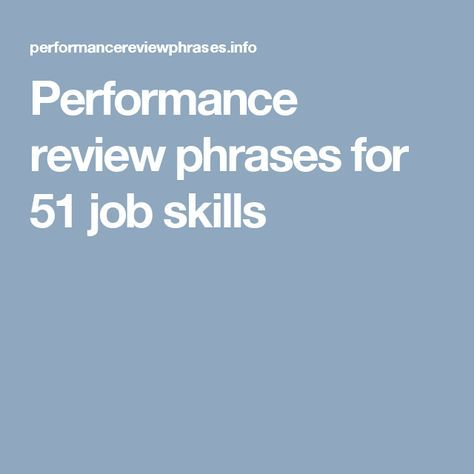 Performance Review Phrases For  Job Skills  Evals