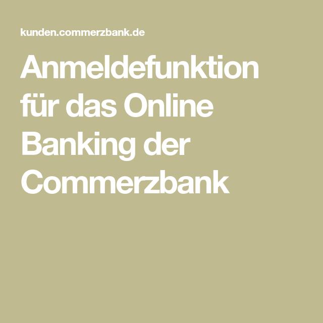Anmeldefunktion Fur Das Online Banking Der Commerzbank Verwaltung Vergebung Anmeldung