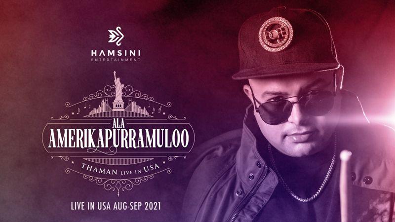 Hamsini Entertainment Brings Thaman To The US For Biggest Musical Show 'Ala Amerikapurramuloo'